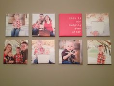 """Canvas photo wall...got the pictures printed on canvas and then wrapped them on canvas from Michael's! Total cost for 8 - 12""""x12"""" was $75!"""