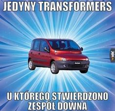 Transformers z zespołem Downa Best Memes, Fiat, Transformers, Funny Pictures, Jokes, Entertaining, Humor, Challenge, Calla Lilies