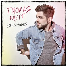 THOMAS RHETT INTRODUCES BOLDEST ALBUM YET – LIFE CHANGES – OUT SEPT. 8 – Vegas24Seven.com