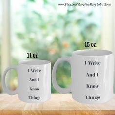 Writer's Mug I Write and I Know Things Funny | Etsy