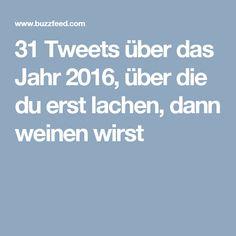 31 Tweets über das Jahr 2016, über die du erst lachen, dann weinen wirst
