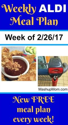 Easy Weekly ALDI Meal Plan week of 2/26/17 - 3/4/17 -- Six complete dinners for four, $60 out the door! Save time and money with meal planning. http://www.mashupmom.com/easy-weekly-aldi-meal-plan-week-22617-3417/ Cheap Meals, Frugal Meals, Easy Meals, Freezer Meals, Cheap Food, Healthy Meals, Aldi Meal Plan, Meal Prep, Family Meal Planning
