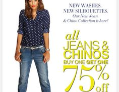 New at NY & Co.: All jeans and chinos are buy one, get one 75% off!