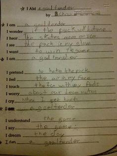 Written by an 11 year old pee-wee goaltender. awww