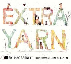 The Classroom Bookshelf: Extra Yarn; Lesson plan ideas & lesson inspiration for Extra Yarn by Mac Barnett***
