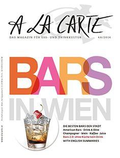 A la Carte: Bars in Wien: Die besten Bars der Stadt: American Bars; Drink & Dine; Champagner; Wein; Kaffee; Juice. Bars 2.0: ohne Küche keine Drinks von Hans Schmid Christian Grünwald http://www.amazon.de/dp/3902469595/ref=cm_sw_r_pi_dp_ymg7ub1W9JBP6