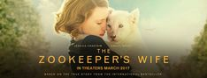 THE ZOOKEEPER'S WIFE Official Trailer - In Theaters March 2017 #TheZookeepersWife