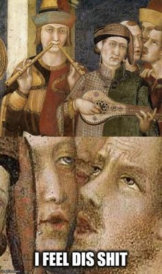 35 Entertaining Memes That Will Make You Happy - Page 3 of 4 - LADnow Renaissance Memes, Medieval Memes, Haha Funny, Funny Memes, Hilarious, Memes Historia, Ancient Memes, Ancient History, Art History Memes