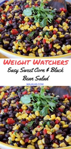 Easy Sweet Corn & Black Bean Salad Easy Sweet Corn & Black Bean Salad // Black Bean Sweet Potato BAvocado Black Bean Corn SBlack Bean Corn and Quino Corn Salad Recipes, Healthy Salad Recipes, Ww Recipes, Healthy Black Bean Recipes, Sweet Corn Recipes, Points Plus Recipes, Cooking Recipes, Recipies, Weight Watchers Salad
