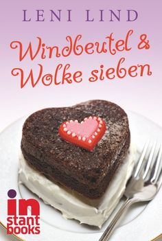 Windbeutel & Wolke sieben - Leni Lind - ePub | CARLSEN Verlag
