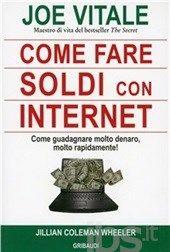 Come fare soldi con internet. come guadagnare editore Gribaudi  ad Euro 13.18 in #Gribaudi #Libri salute famiglia