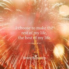 Inspirational Memes, Louise Hay, Simple Reminders, Choose Me, Of My Life, Success, Tattoo, Tattoos, Tattos