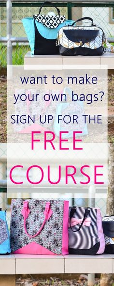 Want to learn to sew your own tote bags? Join the FREE 11 DAYS Beginner's Bag Making crash course NOW! 11 video lessons covering ALL bag making techniques.