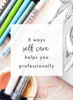 5 Ways Self Care Hel