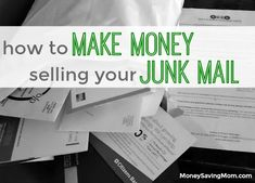 WOW! This blogger is making money from her junk mail! I definitely want in on this.