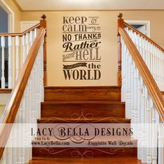"""""""Keep calm and carry on, no thanks, I'd rather raise hell and change the world"""" Visit Lacy Bella Designs 