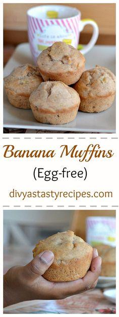 eggless banana muffins recipe, egg free banana muffins, banana muffins without…
