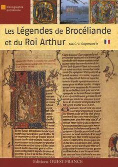 Christian-J. Guyonvarc'h King Arthur Legend, Roi Arthur, Thomas Merton, Pilgrimage, Celtic, Christian, Culture, English Literature, Historical Romance