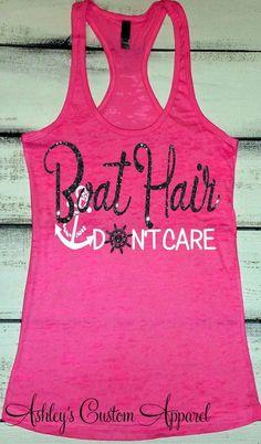 Womens Fitn - Fishing Tank - Ideas of Fishing Tank - Boat Hair Don't Care. Beach Tanks, Beach Shirts, Vacation Shirts, Cruise Vacation, Pink Shirts, Cruise Tips, Gym Shirts, Vacation Ideas, Summer Tank Tops
