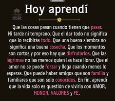 Honor, valor y fe. Phrases About Life, Love Phrases, Spanish Inspirational Quotes, Spanish Quotes, Best Quotes, Love Quotes, Change Quotes, Favorite Quotes, Frases Instagram