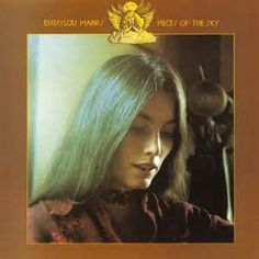EMMYLOU HARRIS : PIECES OF THE SKY