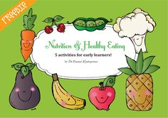 FREE! 5 fun activities for nutrition and healthy eating! Pre-k and kindergarten