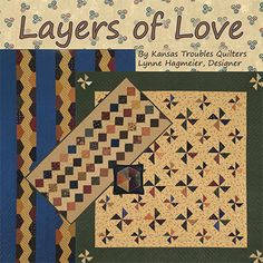 Layers of Love book with over 18 projects featuring KT's layered patchwork technique and our 8 grankids! August 2014