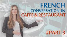 Learn Basic French: First week in Paris - French in Cafe and Restaurant ...