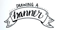 Take your hand lettering to the next level by embellishing it with this simple hand-drawn banner!