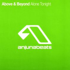 Above and Beyond - Alone Tonight