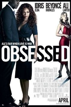 Obsessed Movie Poster - watching this movie makes me want to punch someone in the face.