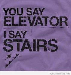 Elevator or Stairs