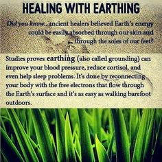 Healing with Earthing. Improve your blood pressure, reduce cortisol, and help sleep problems.