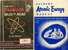 atomic-energy Chemistry Experiments, Science Kits, Science And Technology, Comic Party, World Of Tomorrow, John R, Atomic Age, Vintage Comics, Booklet