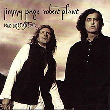 Jimmy Page & Robert Plant/No Quarter Released	8 November 1994. Saw them on Friday, October 6, 1995 at the Cal Expo Amphitheatre, Sacramento, California. This was close to seeing the original Led Zepplin as may of us got. Magic night - the Moroccan String Band and Egyptian orchestra added a new dimension to old standards. The old guys still rock too.