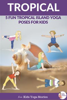 5 tropical yoga poses for kids! Five yoga poses in sequence for kids including seashell, sea turtle, sailboat and more. Try these fun and simple yoga poses with your kiddos. Kids Yoga Poses, Easy Yoga Poses, Yoga For Kids, Animal Yoga, Kinesthetic Learning, Yoga Themes, Yoga Lessons, Kids Moves, Stories For Kids