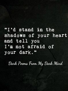 You can find more Dark Poems From A Dark Mind here.