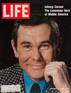 """Life Magazine cover, """"Johnny Carson the Lonesome Hero of Middle America"""", January 23rd 1970,"""