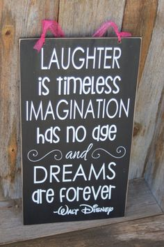 Laughter is timeless, Imagination has no age and Dreams are forever- Walt Disney Inspired Wooden Home decor subway art vinyl lettering on Etsy, $19.99  #southern #sassy #southernbelle #rustic