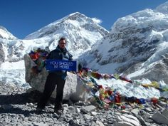 Anders Lima Bjølgerud from Norway took a #DreamTrip where he climbed to the top of the Mt. Everest Base Camp. This might be the highest altitude a #YouShouldBeHere banner has been to!  #WorldVentures #travel