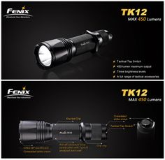NEW Fenix TK12 flashlight, max 450 lumens, features tactical tap switch providing instant access to momentary-on, constant-on and output selection. Learn more http://www.fenixlight.com/ProductMore.aspx?id=104&tid=8&cid=1
