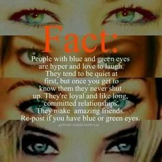 Interesting Fact About Blue/ green Eye Girls.. I wonder if there's something about brown or black or hazel eyed people...