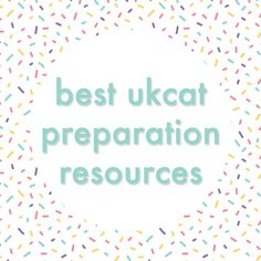 A list of super helpful resources for anyone taking the UKCAT this year!