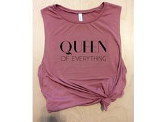queen of everything pink workout tank, yoga tank, women's tank top, women's workout tank, muscle tee, girl boss, gym tank,cute workout shirt by NotBySightCo on Etsy https://www.etsy.com/listing/520025108/queen-of-everything-pink-workout-tank