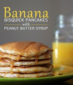Banana Bisquick Pancakes with Peanut Butter Syrup (Vegan) | Modern Martha