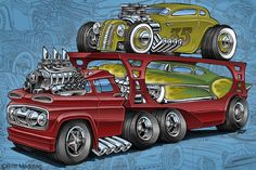 Super Charged Truck to haul some cool Hot Rods Hot Rod Big Rig Cartoon Kunst, Cartoon Art, Cars Cartoon, Rat Rods, Caricatures, Truck Art, Tow Truck, Garage Art, Busse
