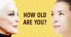 We'll Try toGuess Your Age byYour Answers toThese 5Questions. Shall We?