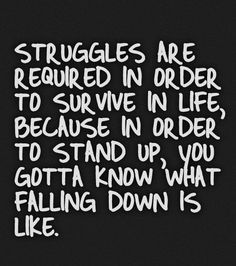 Survive in Life Struggle Quotes