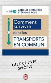 Comment survivre dans les transports en commun, tout le monde a plus ou moins vécu une ou plusieurs de ses situations. Hilarant !
