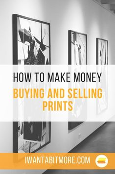 Making money buying and selling prints or art is easier than it sounds.  As long as you have an interest in it, you can turn your passion into a profit!  And it doesn't have to be expensive either.  You can pick up a cheap print and sell for much more.  Find out more here. #sidehustles #makingmoney #sellingart #profitfrompassion #workonline #workfromhome